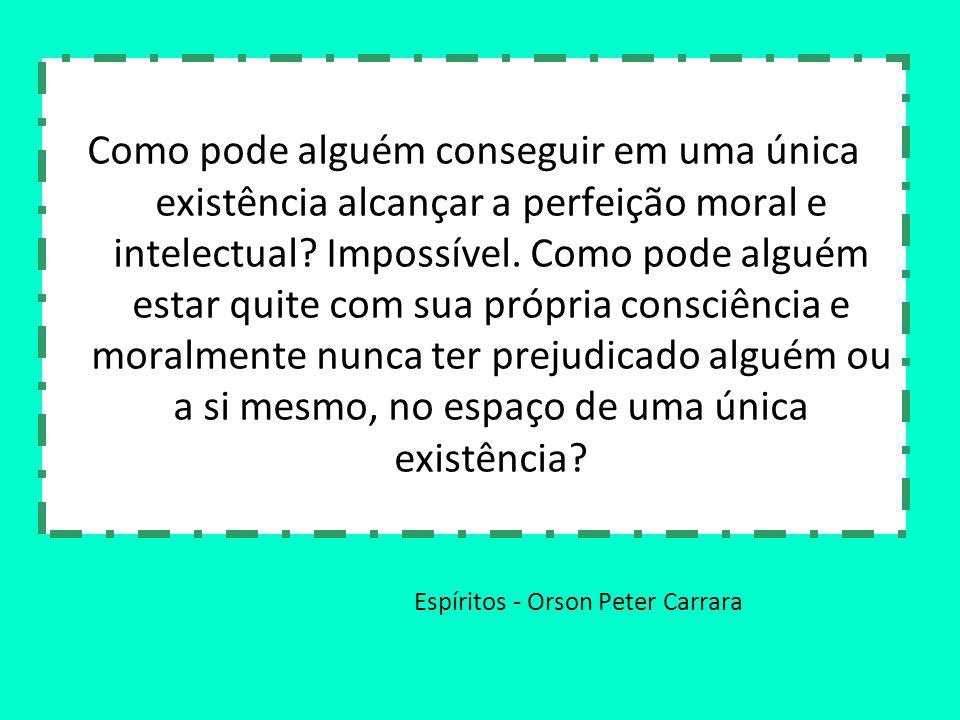 Espíritos - Orson Peter Carrara