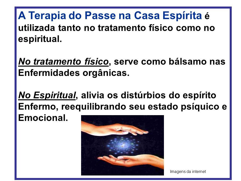A Terapia do Passe na Casa Espírita é utilizada tanto no tratamento físico como no espiritual.
