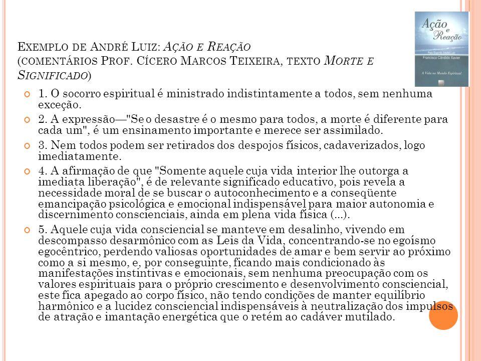 Exemplo de André Luiz: Ação e Reação (comentários Prof
