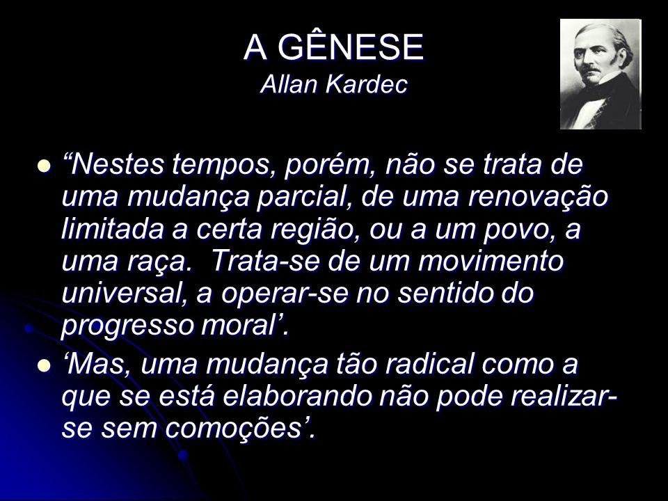 A GÊNESE Allan Kardec