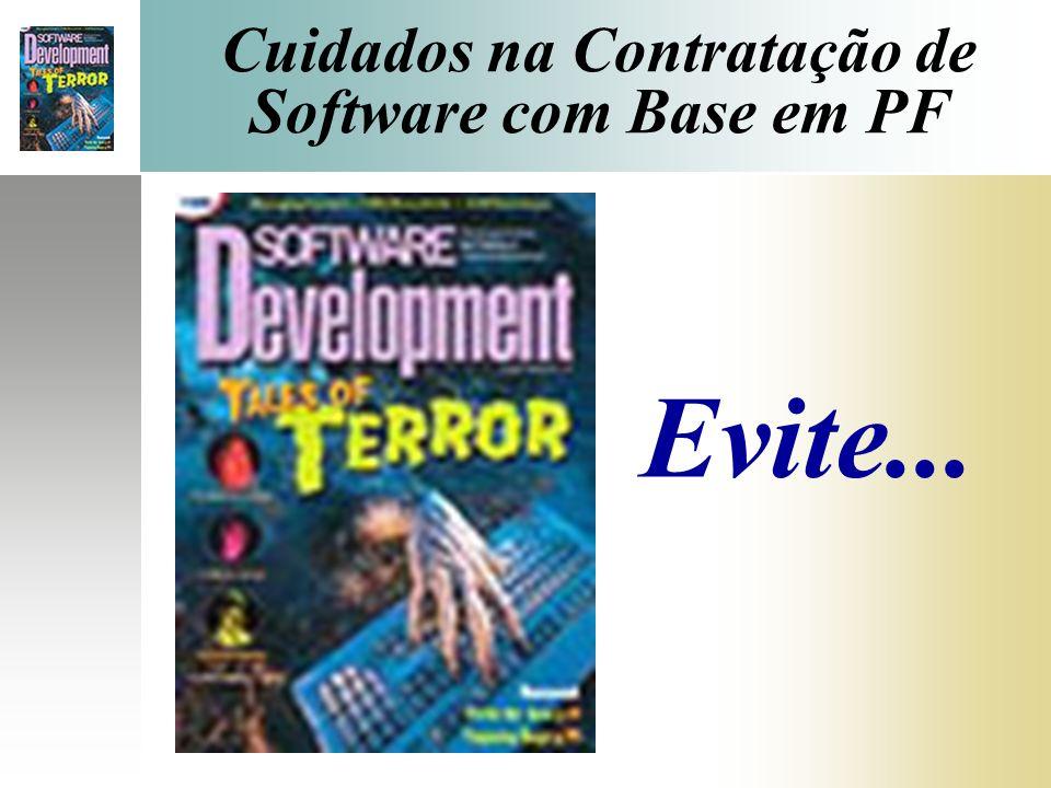 Cuidados na Contratação de Software com Base em PF