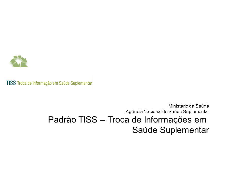 Padrão TISS – Troca de Informações em Saúde Suplementar
