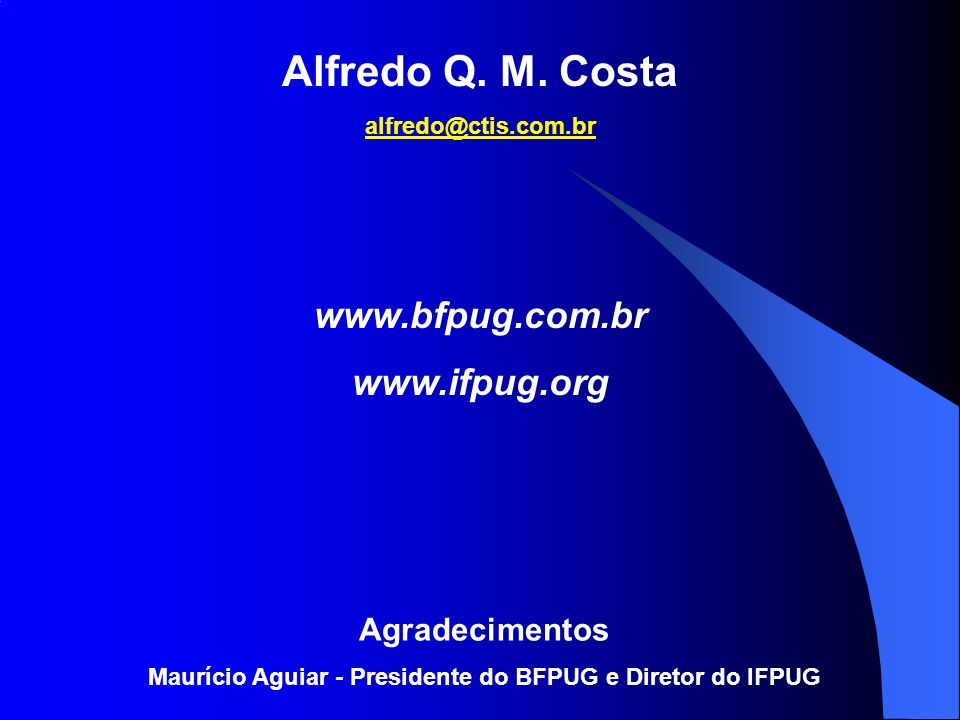 Maurício Aguiar - Presidente do BFPUG e Diretor do IFPUG