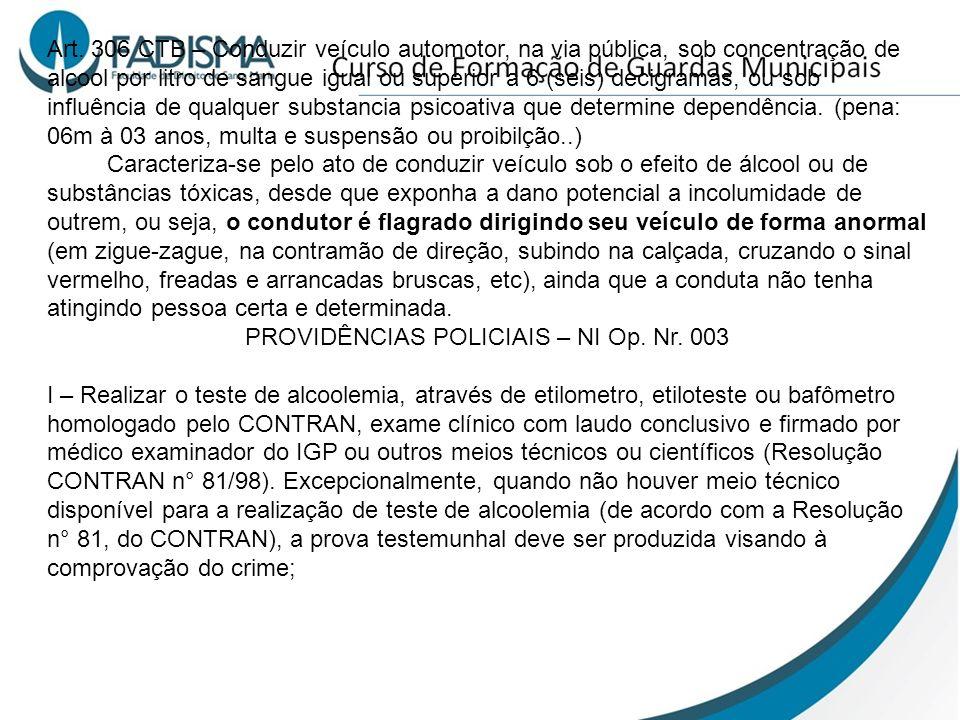 PROVIDÊNCIAS POLICIAIS – NI Op. Nr. 003