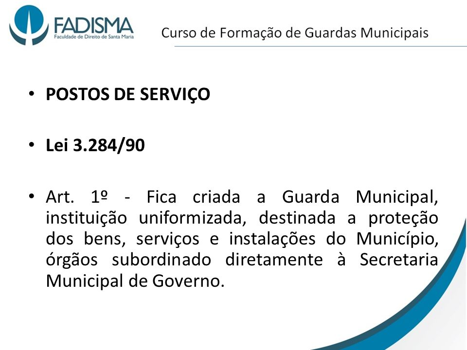 POSTOS DE SERVIÇO Lei 3.284/90.