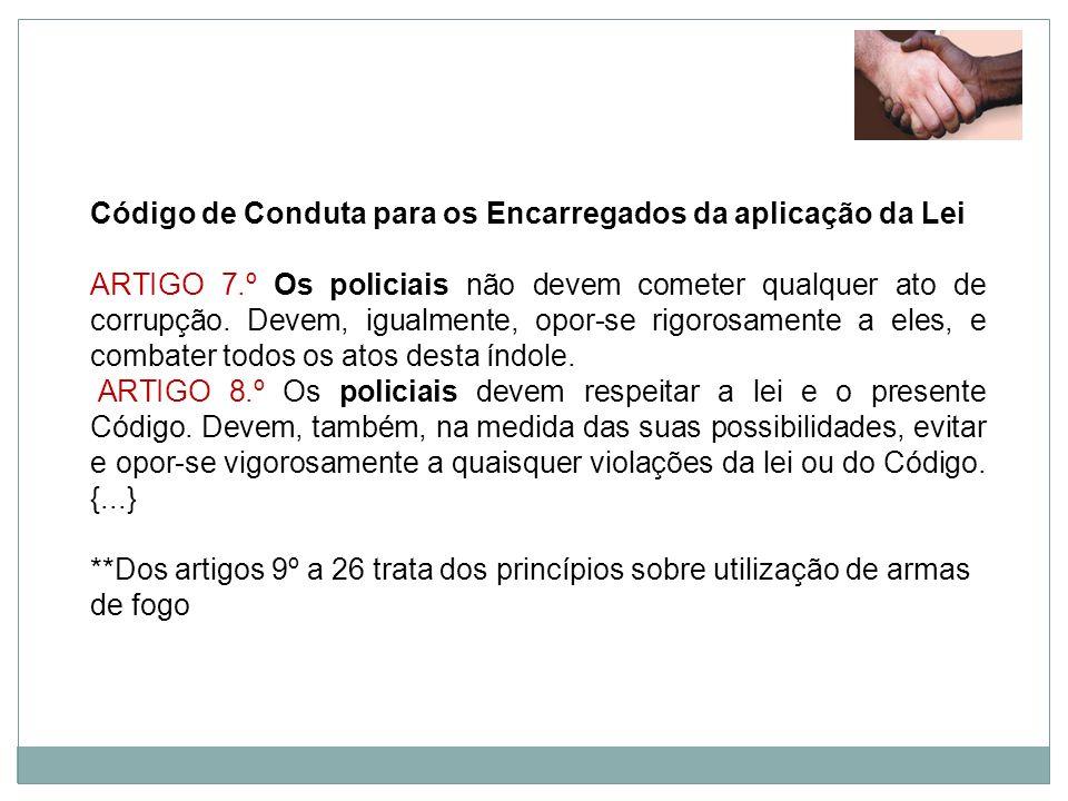 Código de Conduta para os Encarregados da aplicação da Lei