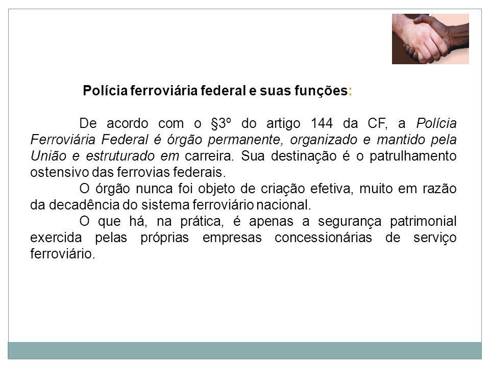 Polícia ferroviária federal e suas funções: