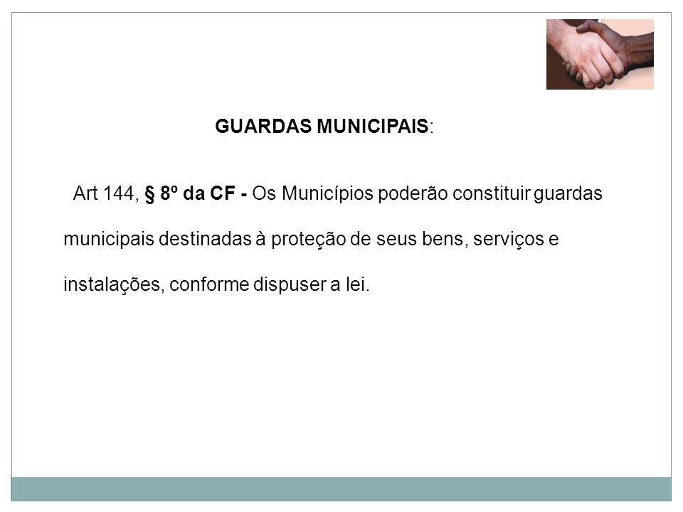 GUARDAS MUNICIPAIS: