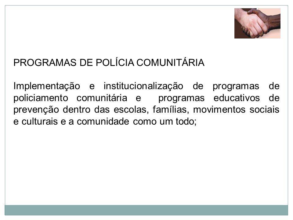 PROGRAMAS DE POLÍCIA COMUNITÁRIA