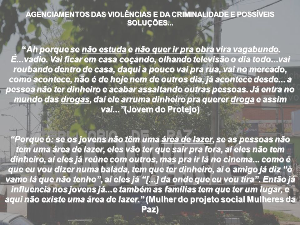 AGENCIAMENTOS DAS VIOLÊNCIAS E DA CRIMINALIDADE E POSSÍVEIS SOLUÇÕES...