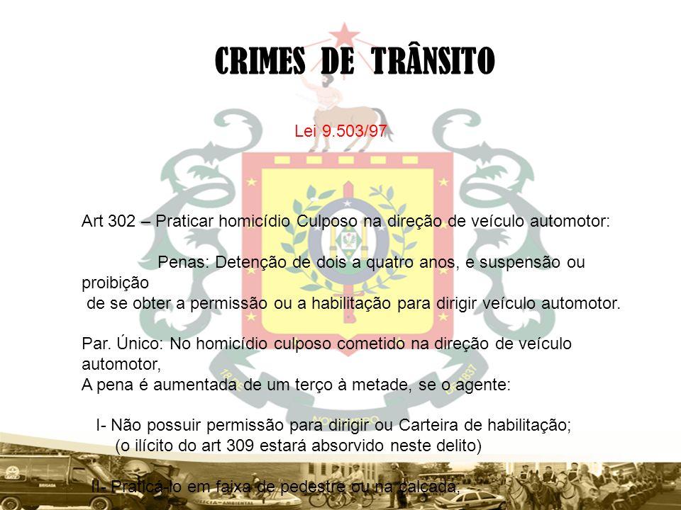 CRIMES DE TRÂNSITO Lei 9.503/97