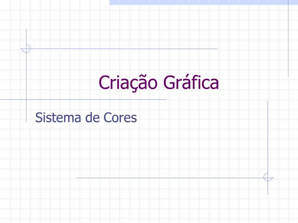 Criação Gráfica Sistema de Cores