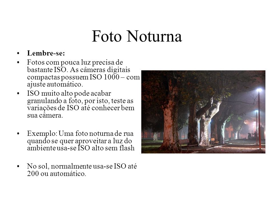 Foto Noturna Lembre-se: