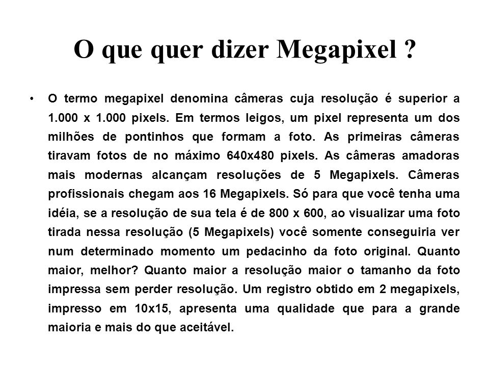 O que quer dizer Megapixel