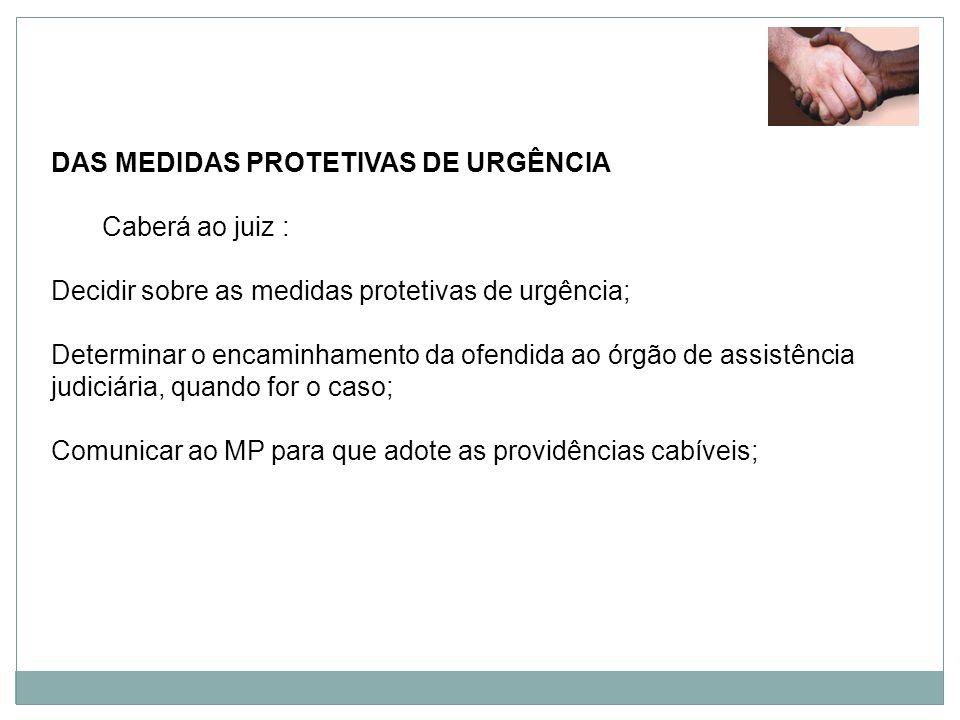 DAS MEDIDAS PROTETIVAS DE URGÊNCIA