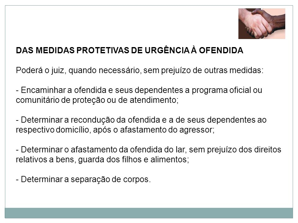 DAS MEDIDAS PROTETIVAS DE URGÊNCIA À OFENDIDA
