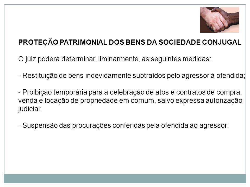 PROTEÇÃO PATRIMONIAL DOS BENS DA SOCIEDADE CONJUGAL