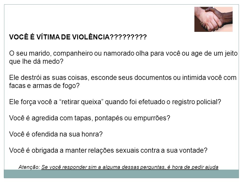 VOCÊ É VÍTIMA DE VIOLÊNCIA