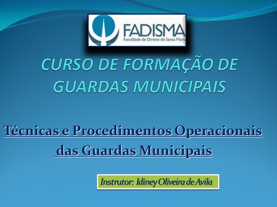 CURSO DE FORMAÇÃO DE GUARDAS MUNICIPAIS