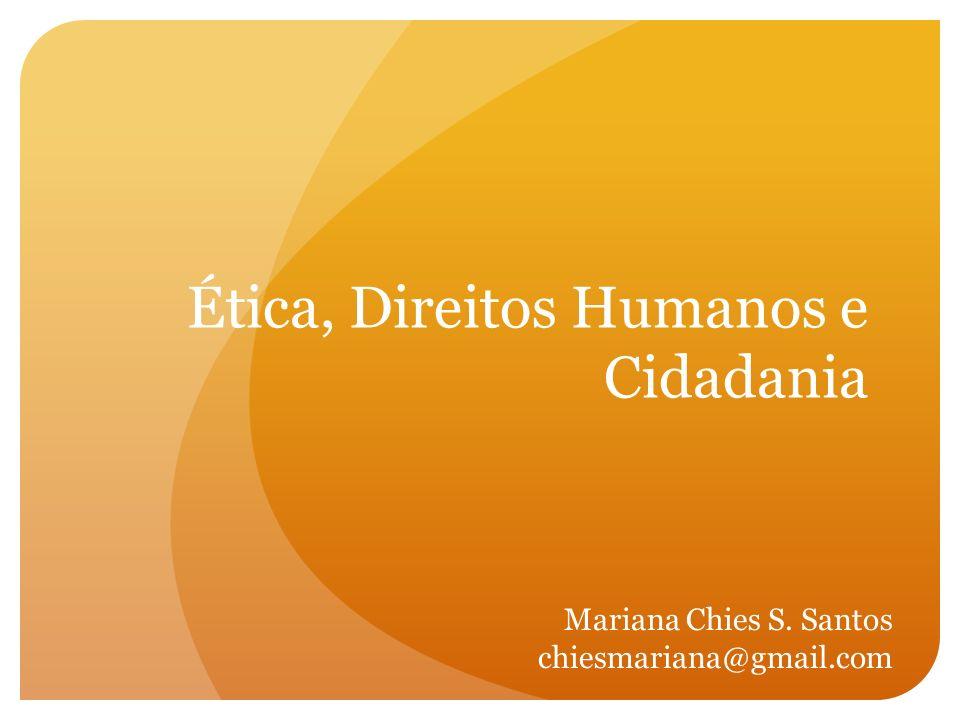 Ética, Direitos Humanos e Cidadania