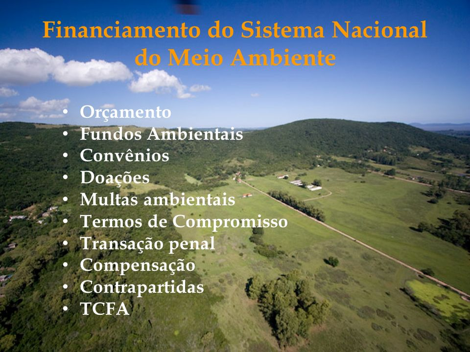 Financiamento do Sistema Nacional do Meio Ambiente