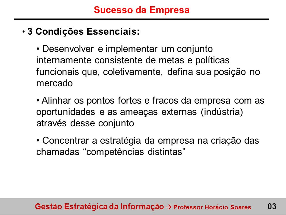 Sucesso da Empresa3 Condições Essenciais: