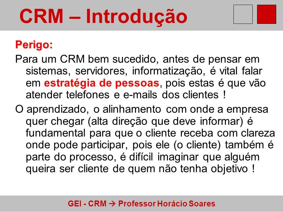 CRM – Introdução Perigo: