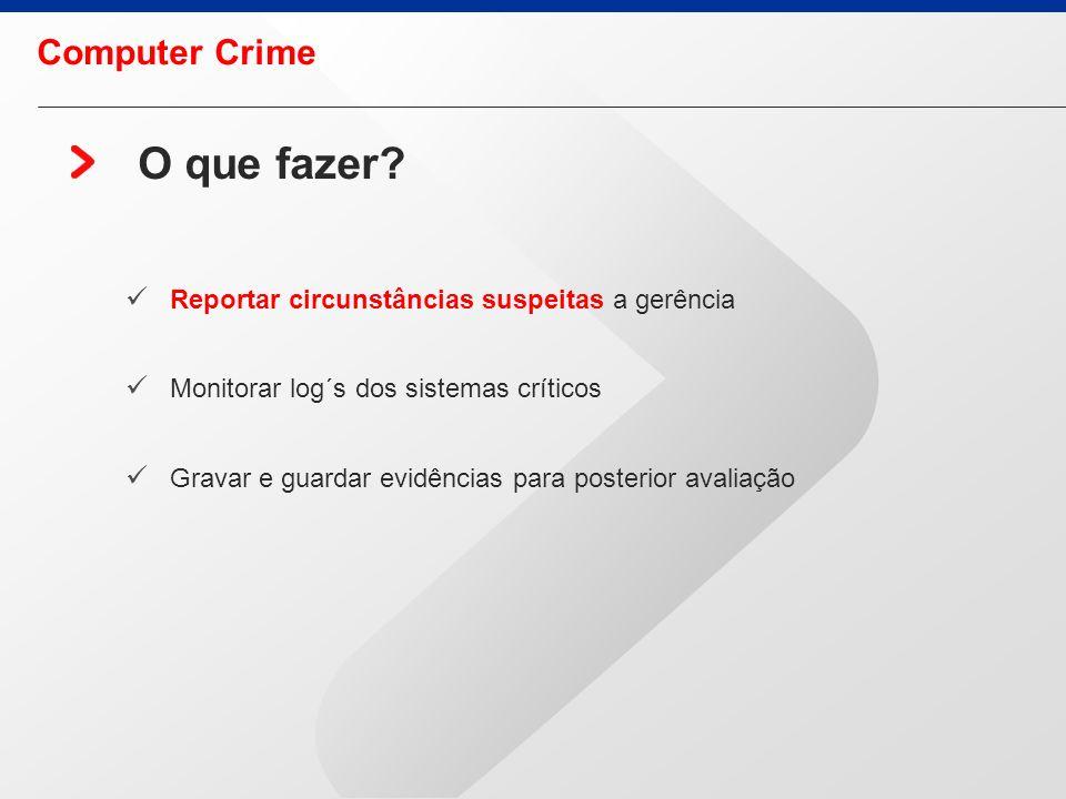 O que fazer Computer Crime