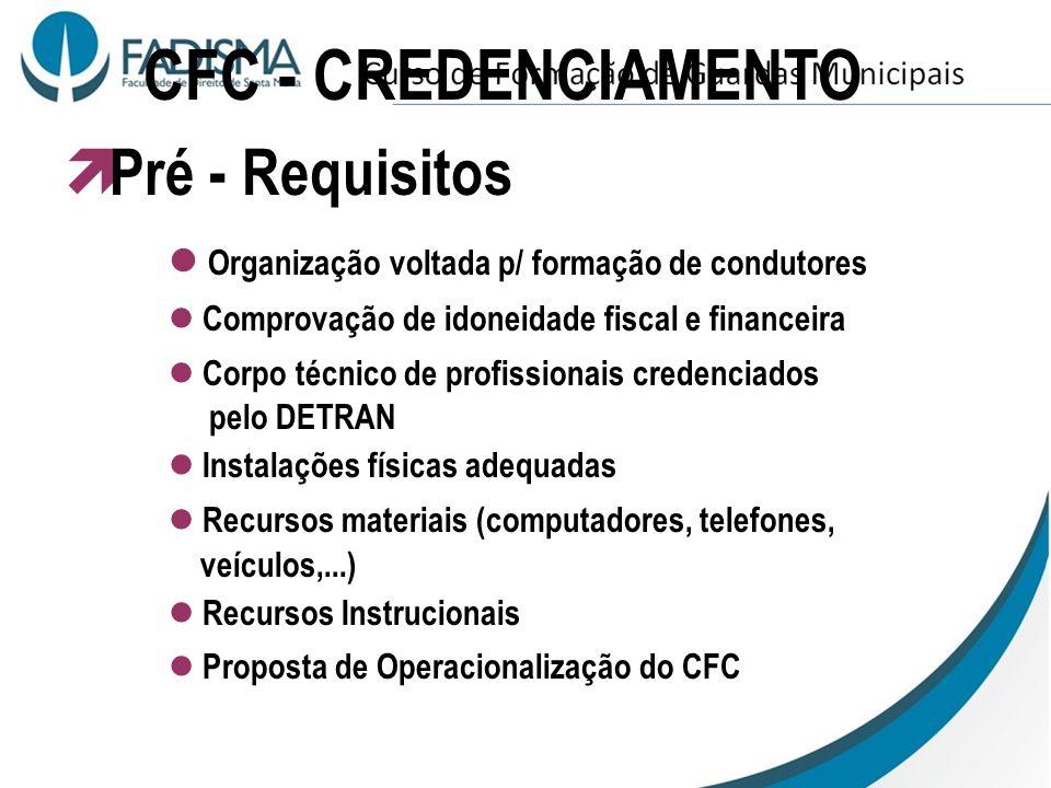 CFC - CREDENCIAMENTO Pré - Requisitos