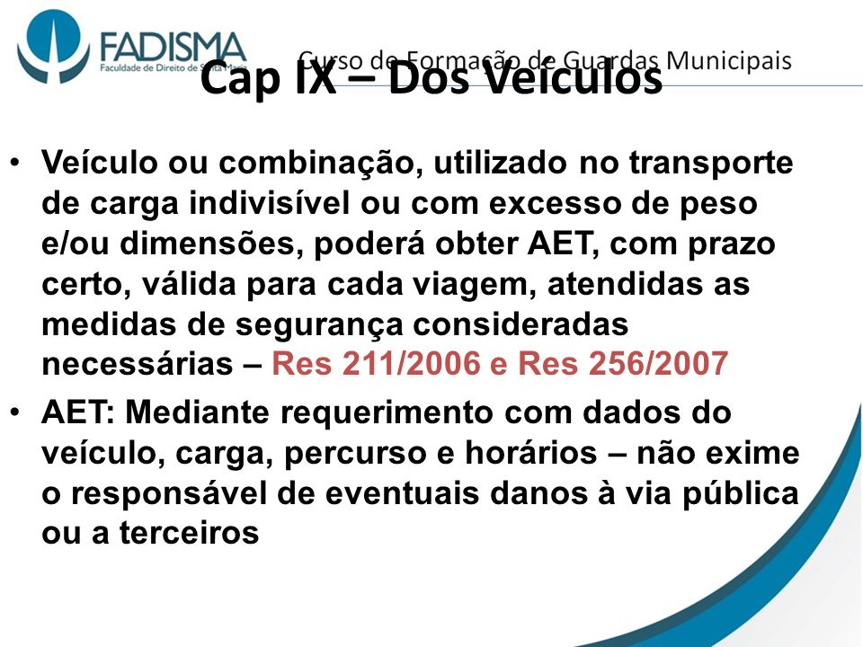 Cap IX – Dos Veículos