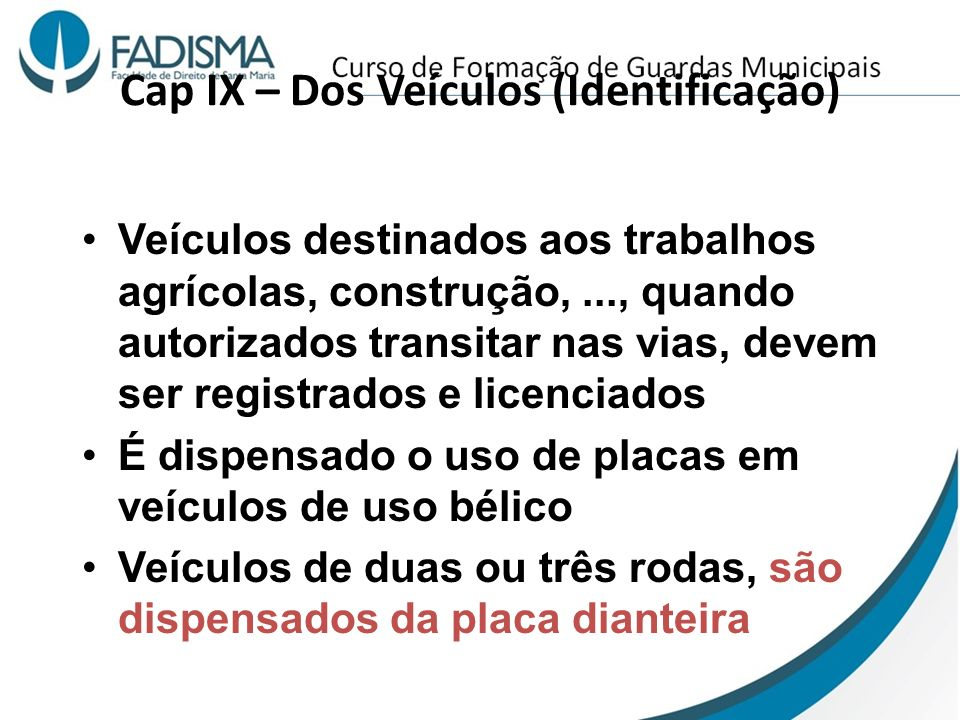 Cap IX – Dos Veículos (Identificação)