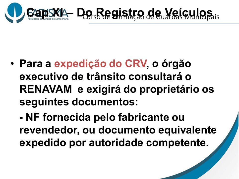 Cap XI – Do Registro de Veículos