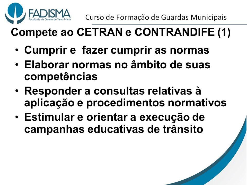 Compete ao CETRAN e CONTRANDIFE (1)