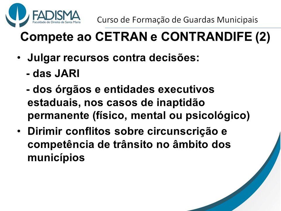 Compete ao CETRAN e CONTRANDIFE (2)