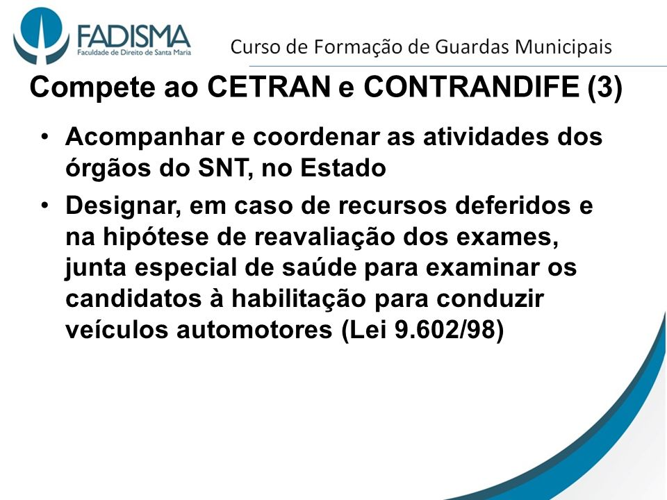 Compete ao CETRAN e CONTRANDIFE (3)