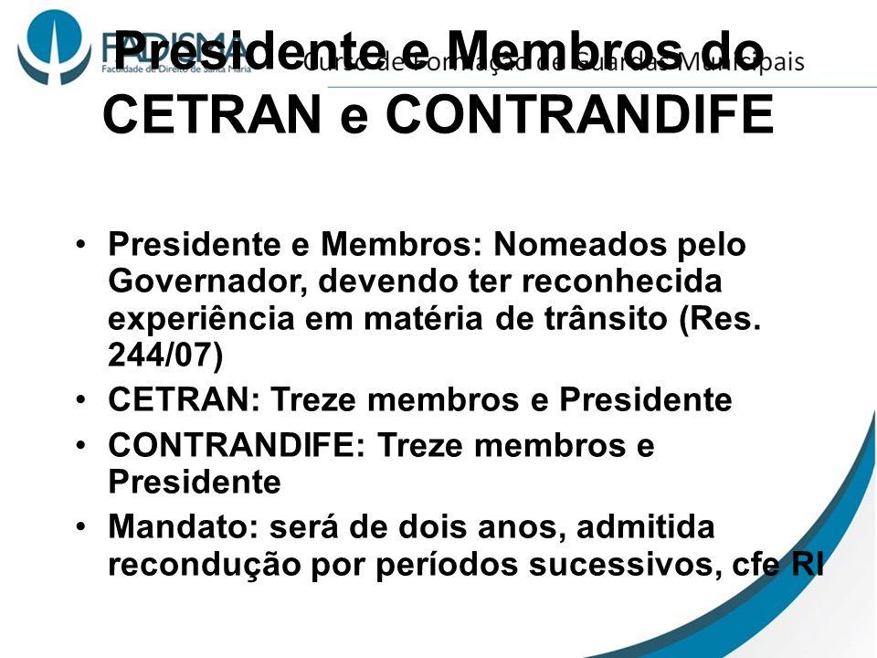 Presidente e Membros do CETRAN e CONTRANDIFE