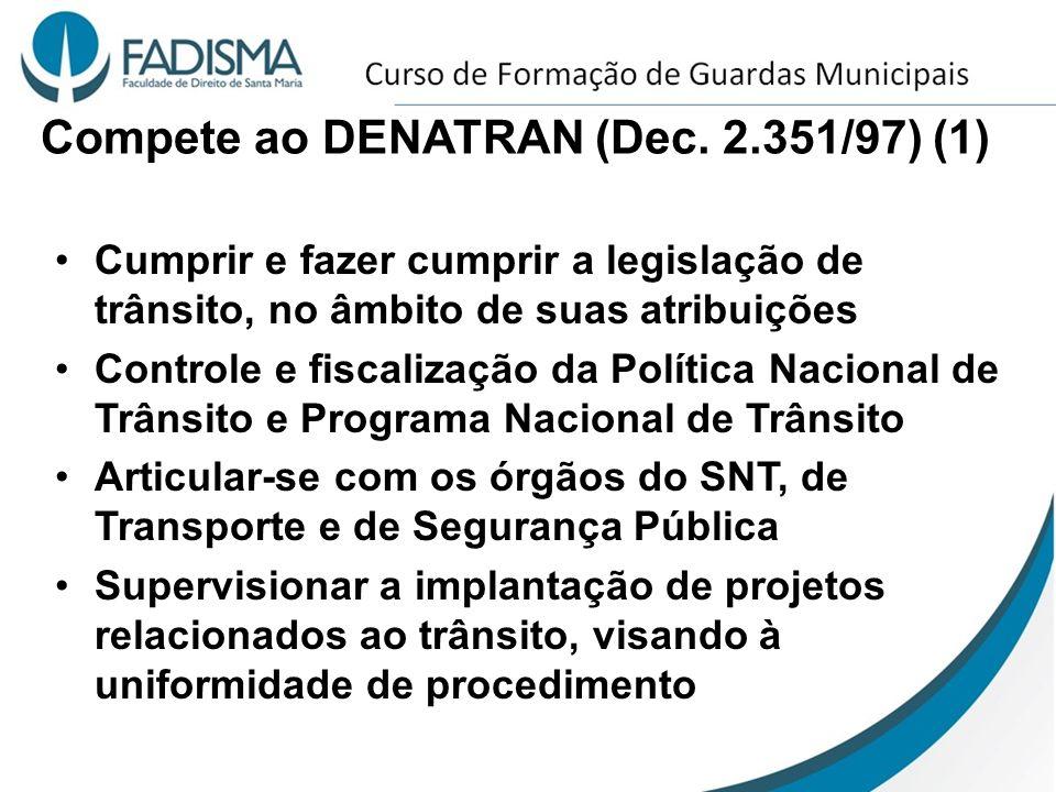 Compete ao DENATRAN (Dec. 2.351/97) (1)