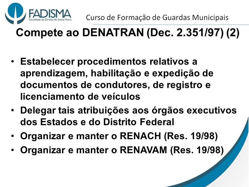 Compete ao DENATRAN (Dec. 2.351/97) (2)