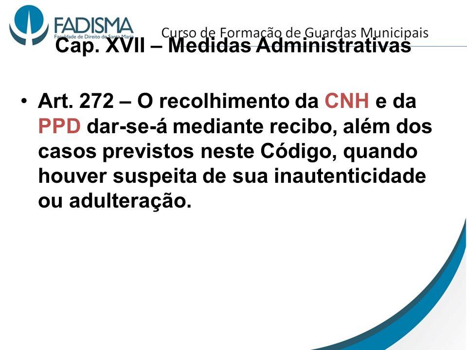 Cap. XVII – Medidas Administrativas