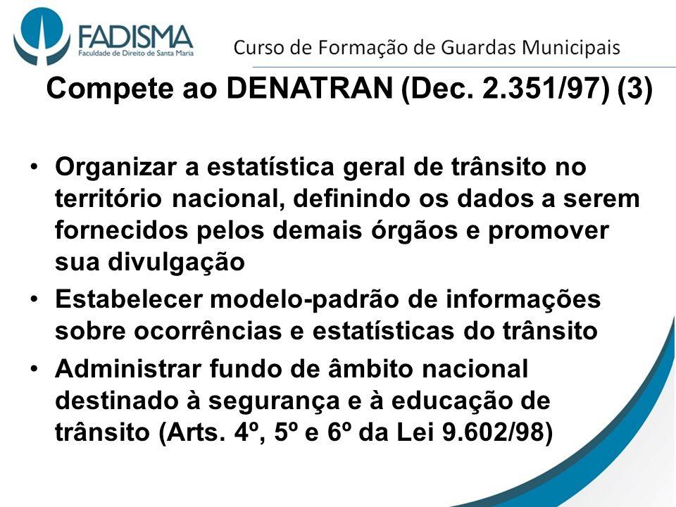 Compete ao DENATRAN (Dec. 2.351/97) (3)