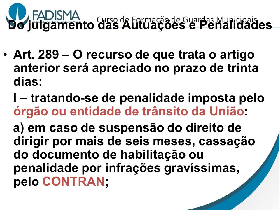 Do julgamento das Autuações e Penalidades