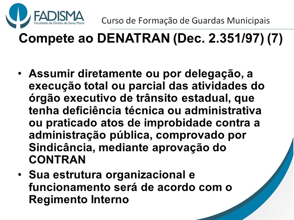 Compete ao DENATRAN (Dec. 2.351/97) (7)