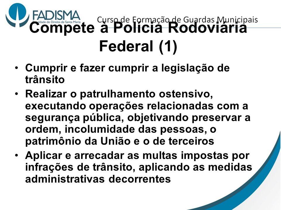 Compete à Polícia Rodoviária Federal (1)