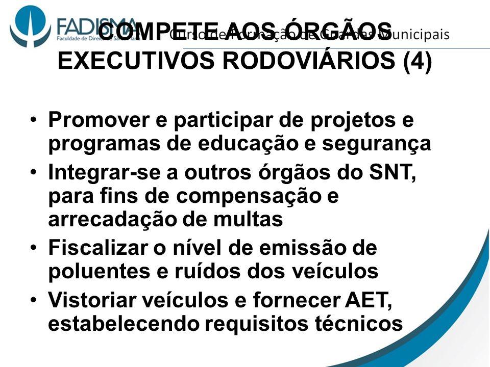 COMPETE AOS ÓRGÃOS EXECUTIVOS RODOVIÁRIOS (4)