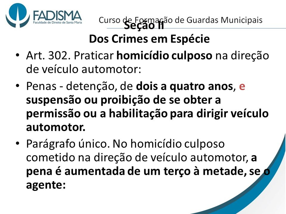 Seção II Dos Crimes em Espécie