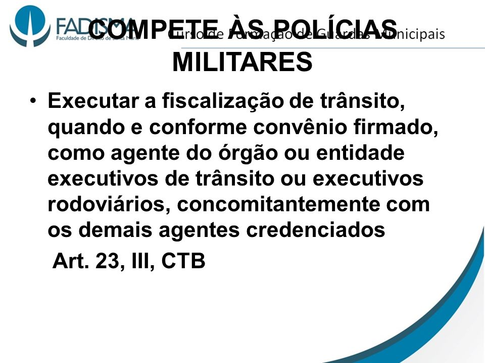 COMPETE ÀS POLÍCIAS MILITARES