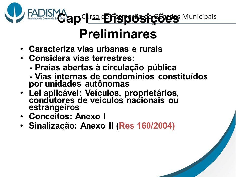 Cap I – Disposições Preliminares