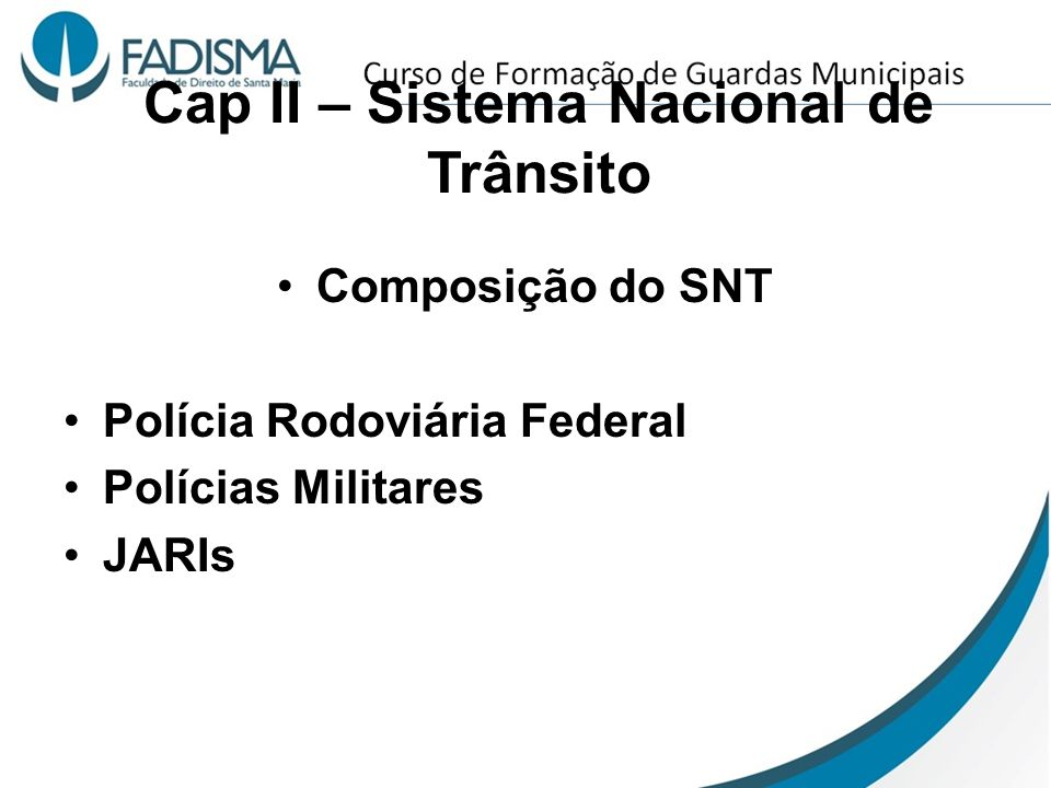 Cap II – Sistema Nacional de Trânsito