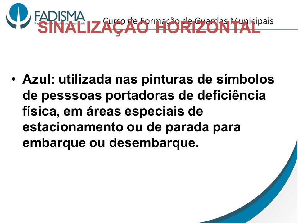 SINALIZAÇÃO HORIZONTAL