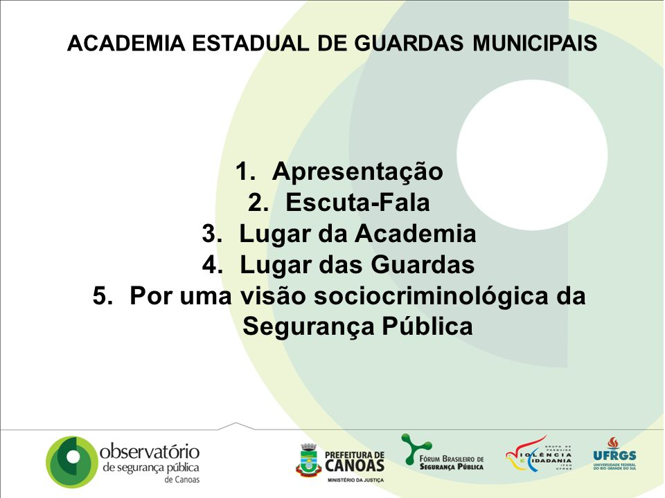 ACADEMIA ESTADUAL DE GUARDAS MUNICIPAIS